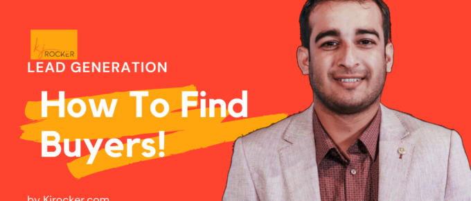 How To Find Buyers For Your Lead Generation Campaigns