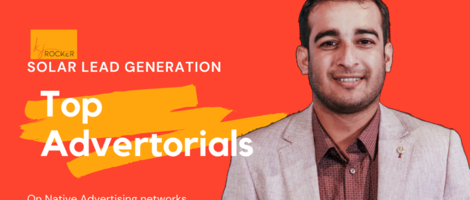 Top Performing Advertorials For Solar Lead generation On Native Advertising Networks.